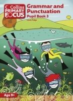 Collins Primary Focus - Grammar and Punctuation: Pupil Book 3