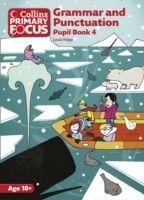 Collins Primary Focus - Grammar and Punctuation: Pupil Book 4