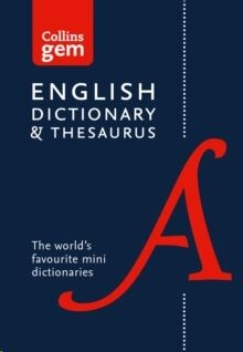 Collins English Dictionary and Thesaurus Gem Edition:
