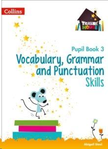 Vocabulary, Grammar and Punctuation Skills Pupil Book 3