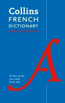 Collins French Dictionary Essential edition