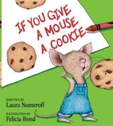 If You Give a Mouse a Cookie: