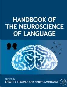Handbook of the Neuroscience of Language (POD)