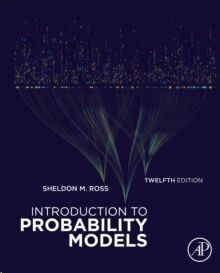 Introduction to Probability Models, 12ed. (POD)