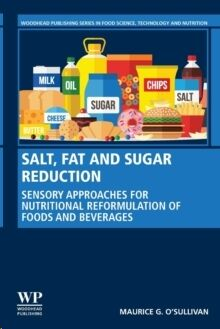 Salt, Fat and Sugar Reduction