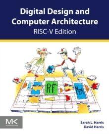 Digital Design and Computer Architecture : RISC-V Edition