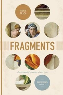 Fragments:The Existential Situation of Our Time: Selected Essays, Vol.1