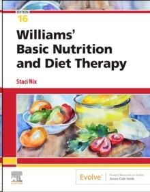 Williams' Basic Nutrition & Diet Therapy - 16a editión