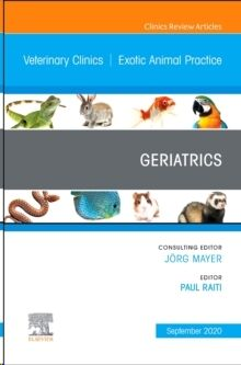 Geriatrics, An Issue of Veterinary Clinics of North America: