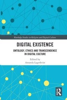 Digital Existence: