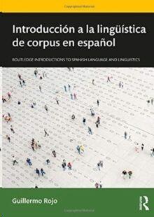 Introduccion a la linguistica de corpus en espanol