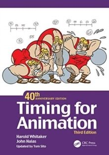 Timing for Animation, 40th Anniversary Edition