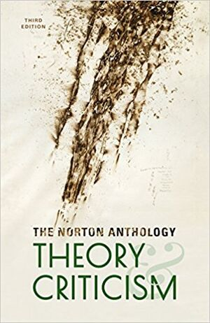 Norton Anthology of Theory and Criticism, 3ed.