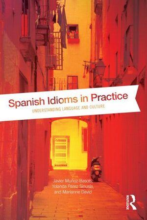 Spanish Idioms in Practice