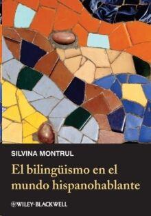 El Bilinguismo En El Mundo Hispanohablante