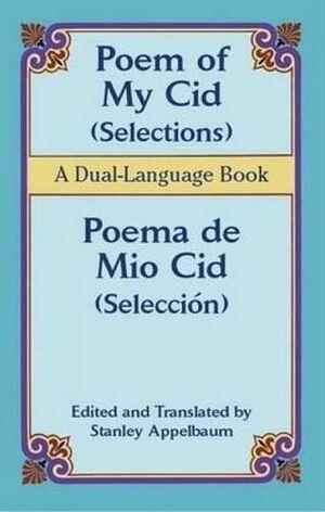 Poem of My Cid/Poema de Mio Cid (Seleccion)