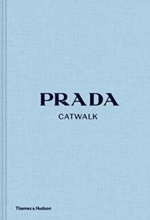 Prada Catwalk : The Complete Collections
