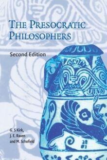 The Presocratic Philosophers: