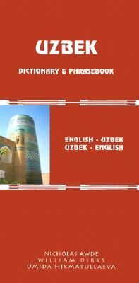 English-Uzbek/Uzbek-English Dictionary & Phrasebook