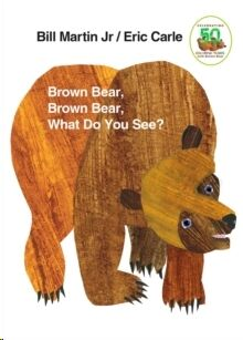 Brown Bear Brown Bear:What do you see?