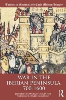 War in the Iberian Peninsula, 700–1600