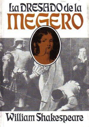 La Dresado de la Megero