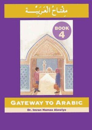 Gateway to arabic, bk 4