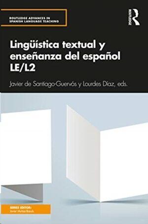 Linguistica textual y ensenanza del espanol LE/L2