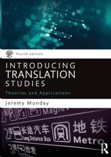 Introducing Translation Studies, 4ed