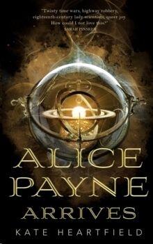 (1) Alice Payne Arrives