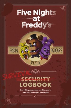 Five Nights at Freddy's - Survival Logbook