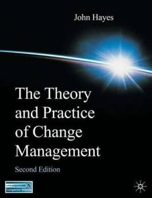 Theory & Practice of change management