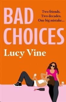 Bad Choices :