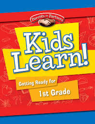 Kids Learn! Getting Ready for 1st Grade