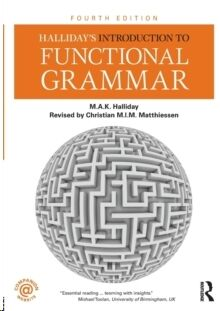 An introduction to functional grammar, 4ed rev (POD)