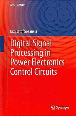 Digital Sign Processing in Power Electronics Control Circuits