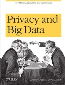 Privacy and Big Data: