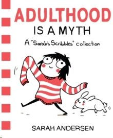 (1) Adulthood is a Myth