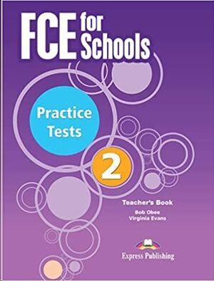 FCE for Schools Practice Exam Papers 2 - Teacher's Book