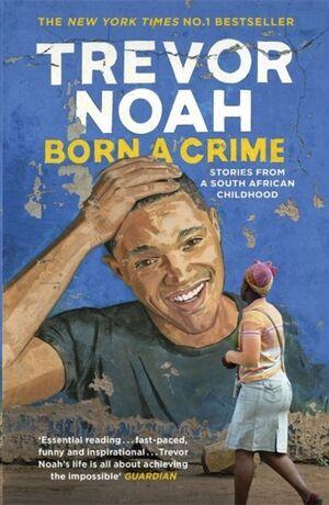 Born A Crime: