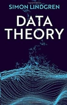 Data Theory : Interpretive Sociology and Computational Methods