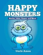Happy Monsters - Short Stories, Jokes, Games and More