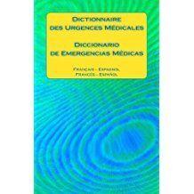Dictionnaire des Urgences Médicales Frances-Español y VV.