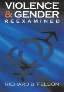 Violence and Gender Reexamined