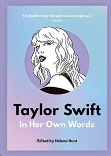 (02) Taylor Swift : In Her Own Words