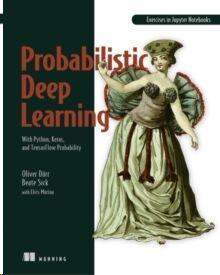 Probabilistic Deep Learning