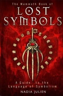 The Mammoth Book of Lost Symbols: