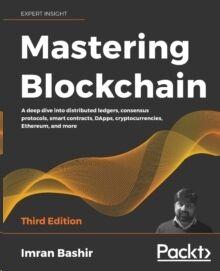 Mastering Blockchain: