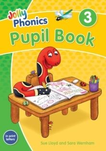 Jolly Phonics Pupil Book 3 : in Print Letters