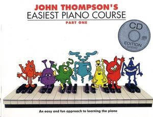 John Thompson's Easiest Piano Course 1 - Book+CD